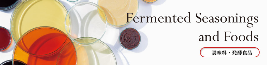 Fermented Seasonings and Foods